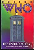 img - for Doctor Who: The Unfolding Text book / textbook / text book