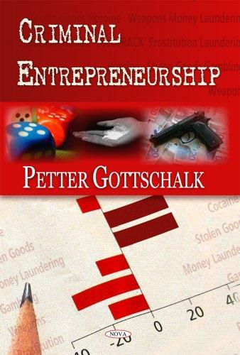 Criminal Entrepreneurship Petter Gottschalk