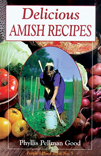 Delicious Amish Recipes: People's Place Book No. 5 (People's Place Booklet) (Booklet Peoples Place)