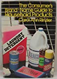 The Consumer's Guide to Household Products, Carol Ann Rinzler, 0690019130