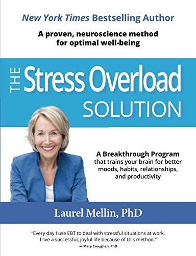 - The Stress Overload Solution: A Proven, Neuroscience Method for Optimal Well-being