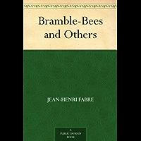 Bramble-Bees and Others (免费公版书) (English Edition)