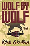 Wolf By Wolf (Turtleback School & Library Binding Edition)