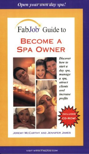 Download By Jeremy Mccarthy FabJob Guide to Become a Spa Owner (FabJob Guides) (1st First Edition) [Paperback] ebook