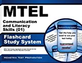 MTEL Communication and Literacy Skills (01) Flashcard Study System: MTEL Test Practice Questions & Exam Review for the Massachusetts Tests for Educator Licensure
