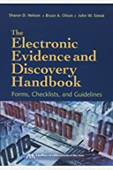 The Electronic Evidence and Discovery Handbook: Forms, Checklists and Guidelines Paperback