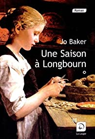 Une saison a Longbourn, tome 1 par Jo Baker