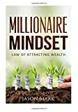 Millionaire Mindset: Law of Attracting Wealth