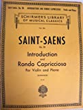 Saint- Saens Op. 28: Introduction and Rondo Capriccioso for Violin and Piano (Schirmer's Library of Musical Classics, Vol. 224)