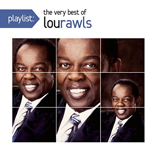 Playlist: The Very Best Of Lou Rawls (Best Of Lou Rawls)