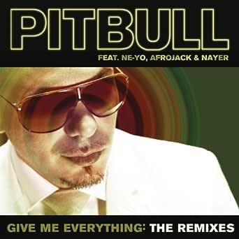 Give Me Everything Marc Kinchen Mk Dub Mix By Pitbull Feat Ne Yo Afrojack On Amazon Music Amazon Com