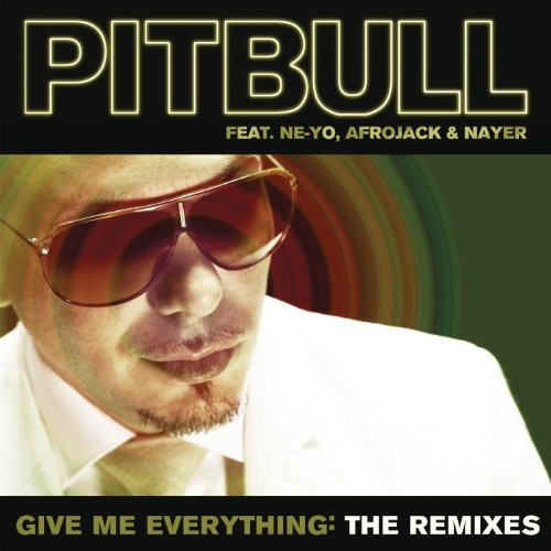 Give Me Everything: The Remixes