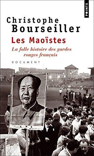 Maostes . La Folle Histoire Des Gardes Rouges Franais (Les) (French (Garden Rouge)