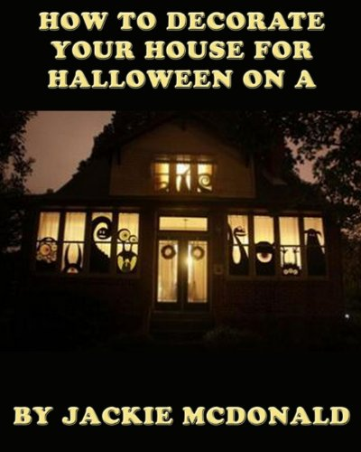 How to Decorate Your House for Halloween on a Budget -