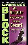 The Burglar Who Thought He Was Bogart (Bernie Rhodenbarr)
