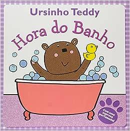 Ursinho Teddy - Hora Do Banho - 9788541006019 - Livros na