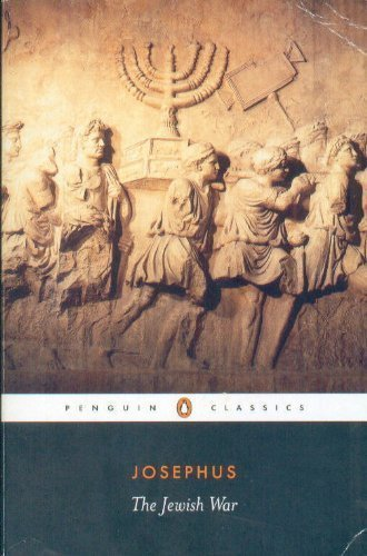 The Jewish War : Revised Edition, The Penguin Classics