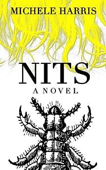 Nits by [Harris, Michele]