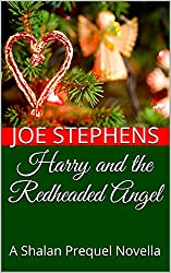 Harry and the Redheaded Angel: A Shalan Prequel Novella