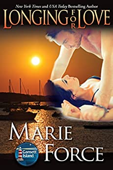 Longing for Love (Gansett Island Series Book 7) by [Force, Marie]