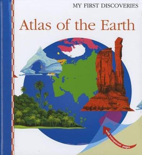 Atlas of the Earth (My First Discoveries) PDF