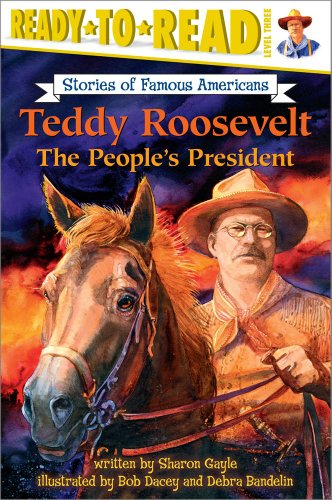 Price comparison product image Teddy Roosevelt: The People's President (Ready-to-read SOFA)