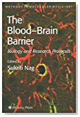 Blood'Brain Barrier: Biology and Research Protocols (Methods in Molecular Medicine)
