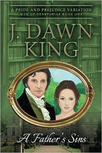 Book A Father's Sins: A Pride & Prejudice Variation by J Dawn King (2014-03-22)