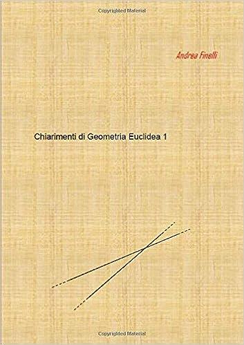 Chiarimenti di Geometria Euclidea 1