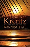 Front cover for the book Running Hot by Jayne Ann Krentz