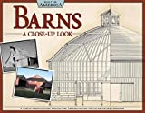 Barns: A Close-up Look