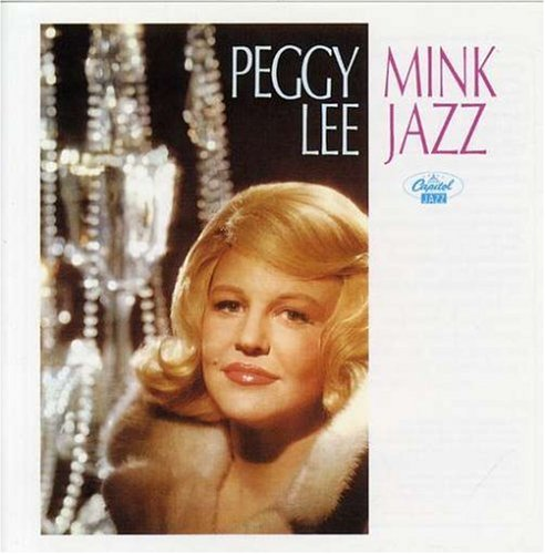 Mink Jazz by Lee, Peggy