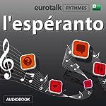 EuroTalk Rhythme l'espéranto |  Eurotalk Ltd