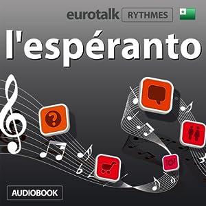 EuroTalk Rhythme l'espéranto Audiobook