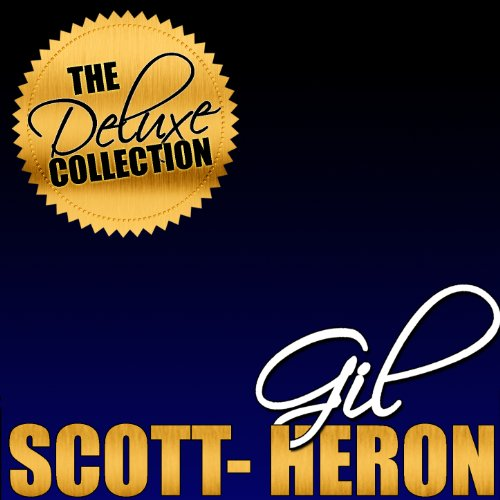 The Deluxe Collection: Gil Sco...