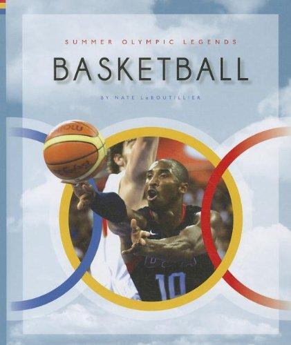 Basketball (Summer Olympic Legends) PDF