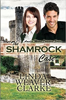 Book The Shamrock Case (Amelia Moore Detective Series) (Volume 2)