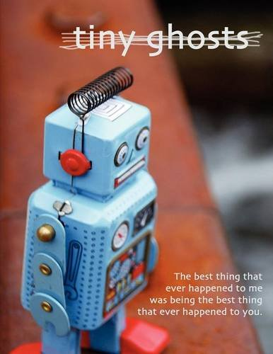 Download Tiny Ghosts: The Best Thing That Ever Happened to Me ebook