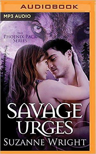 Savage Urges (Phoenix Pack)