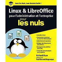 Linux et LibreOffice pour l'administration et l'entreprise pour les Nuls grand format