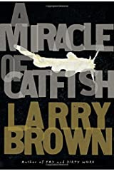 A Miracle of Catfish Hardcover
