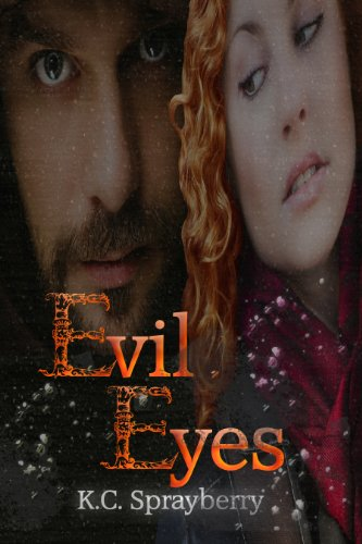Evil Eyes by [Sprayberry, K.C.]