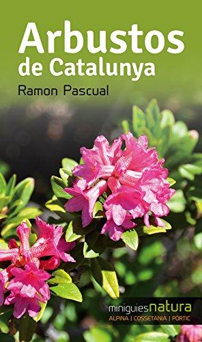 Descargar Libro Arbustos De Catalunya Ramon Pascual I Lluvià