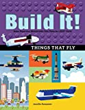 united airplane lego - Build It! Things That Fly: Make Supercool Models with Your Favorite LEGO® Parts (Brick Books)