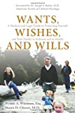 Wants, Wishes, and Wills, Wynne A. Whitman and Shawn D. Glisson, 0131568981