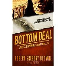 Bottom Deal (A Nick Jennings Short Thriller)