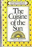 The Cuisine of the Sun, Mireille Johnston, 0394494385