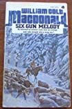 Six-Gun Melody, William Colt MacDonald, 0380000687