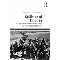 Collision of Empires: Italy's Invasion of Ethiopia and its International Impact (English Edition)