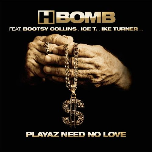 Playaz Need No Love                                                                                                                                                                                                                                                                                                                                                                                                <span class=